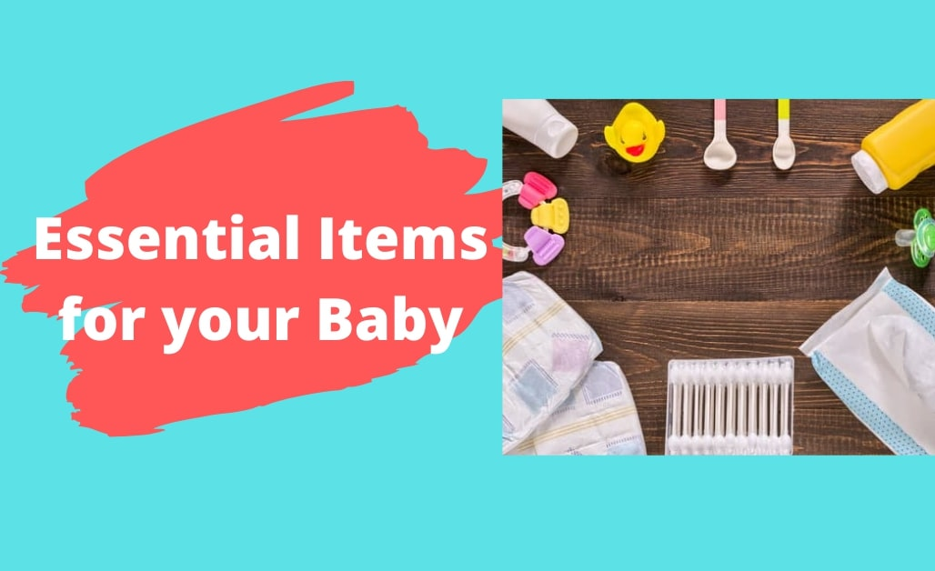 essential products for your baby